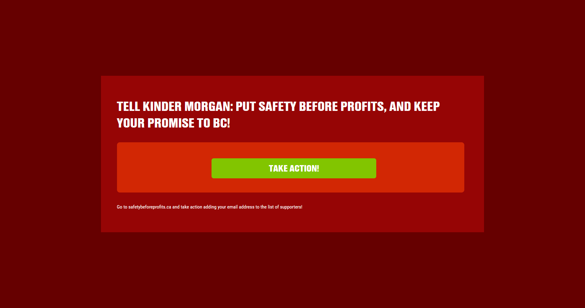 Tell Kinder Morgan: put safety before profits, and keep your promise to BC!